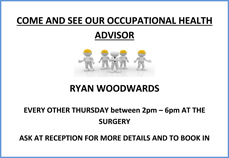 Come and see our Occupational Health Advisor